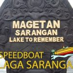 Telaga Sarangan, Lake to Remember