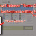 "Membuat  Halaman ""Theme Options"" Untuk Kostumisasi Setting Tema – Desain WP Theme Lanjutan #wp_advance"
