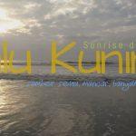 Sunrise di Pantai Palu Kuning