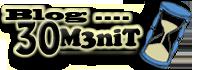 Blog 30 M3niT - Saling berbagi pengetahuan dan hal-hal menarik.